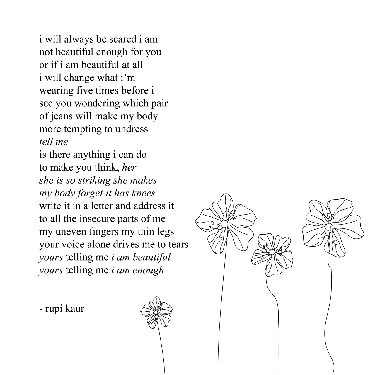 Quotes About Love Rupi Kaur : Rupi Kaur In A State Of Eunoia A Moment Like This